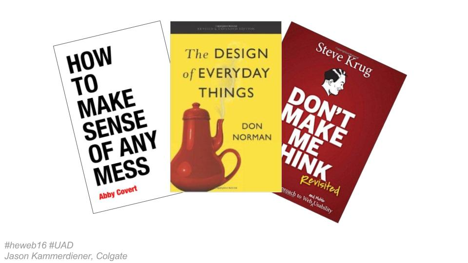 Slide showing book covers of How to Make Sense of Any Mess, The Design of Everyday Things, and Don't Make Me Think